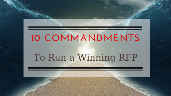 The 10 Commandments to Run a Winning RFP